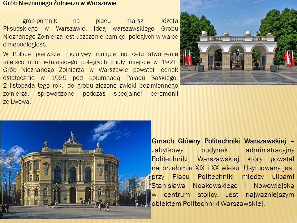 Grób Nieznanego Żołnierza w Warszawie – grób-pomnik na placu marsz.