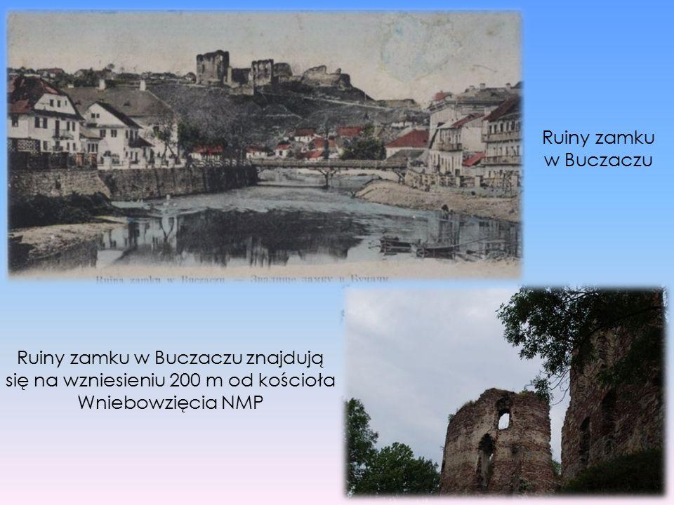 Ruiny zamku w Buczaczu znajdują się na wzniesieniu 200 m od kościoła Wniebowzięcia NMP Ruiny zamku w Buczaczu