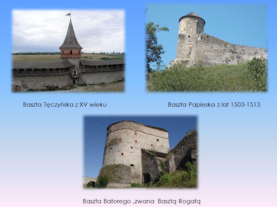 Baszta Tęczyńska z XV wiekuBaszta Papieska z lat 1503-1513 Baszta Batorego,zwana Basztą Rogatą