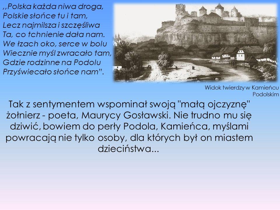 ,,Polska każda niwa droga, Polskie słońce tu i tam, Lecz najmilsza i szczęśliwa Ta, co tchnienie dała nam. We łzach oko, serce w bolu Wiecznie myśl zw