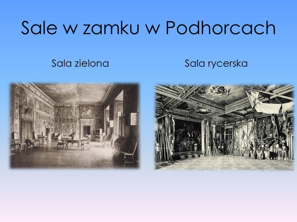 Sale w zamku w Podhorcach Sala zielonaSala rycerska