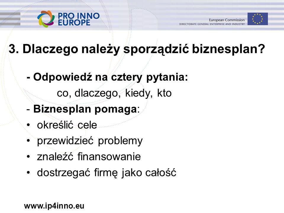 www.ip4inno.eu 3. Dlaczego należy sporządzić biznesplan.