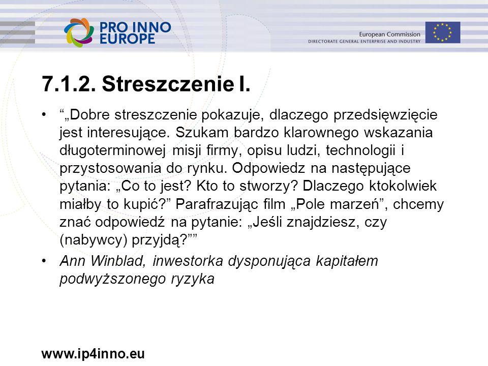 www.ip4inno.eu 7.1.2. Streszczenie I.