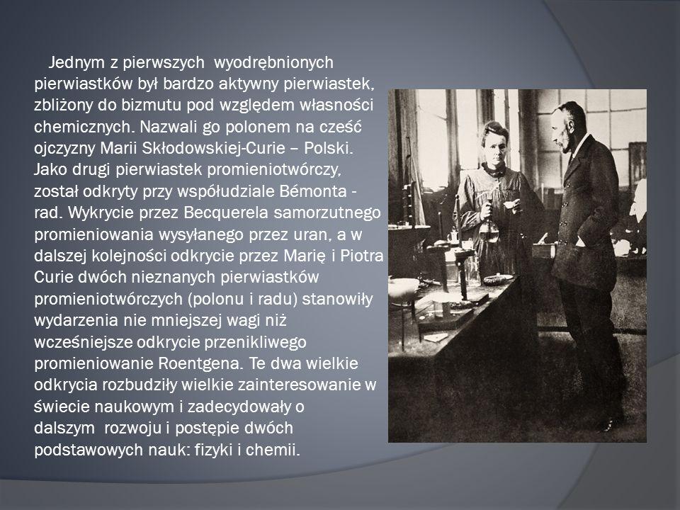 Jednym z pierwszych wyodrębnionych pierwiastków był bardzo aktywny pierwiastek, zbliżony do bizmutu pod względem własności chemicznych.