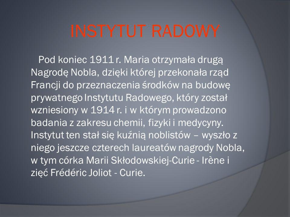INSTYTUT RADOWY Pod koniec 1911 r.