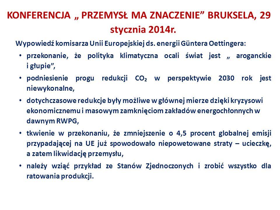 """KONFERENCJA """" PRZEMYSŁ MA ZNACZENIE BRUKSELA, 29 stycznia 2014r."""