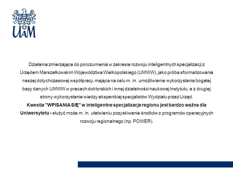 Działania zmierzające do porozumienia w zakresie rozwoju inteligentnych specjalizacji z Urzędem Marszałkowskim Województwa Wielkopolskiego (UMWW), jak