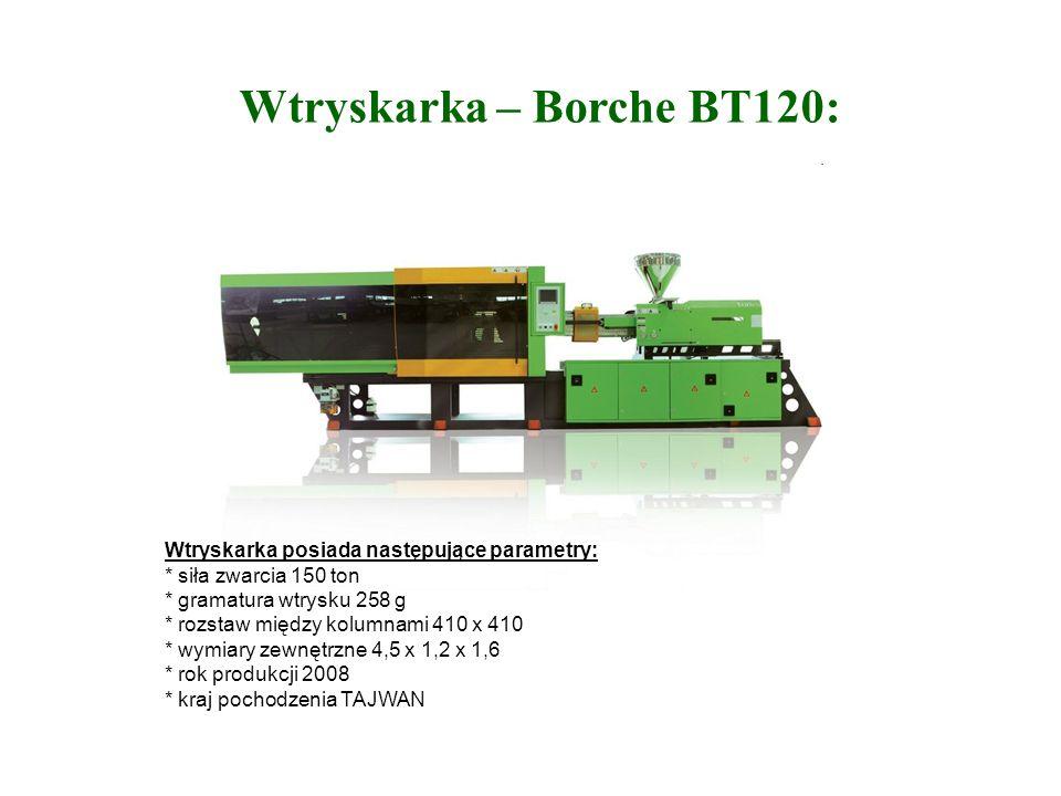 Wtryskarka – Borche BT120: Wtryskarka posiada następujące parametry: * siła zwarcia 150 ton * gramatura wtrysku 258 g * rozstaw między kolumnami 410 x 410 * wymiary zewnętrzne 4,5 x 1,2 x 1,6 * rok produkcji 2008 * kraj pochodzenia TAJWAN