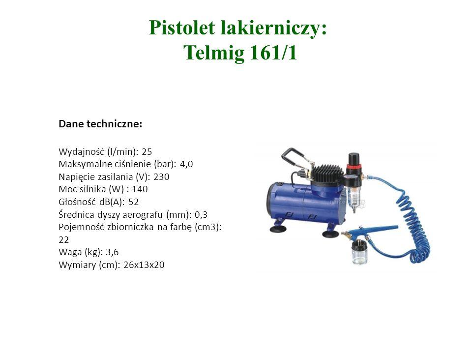 Pistolet lakierniczy: Telmig 161/1 Dane techniczne: Wydajność (l/min): 25 Maksymalne ciśnienie (bar): 4,0 Napięcie zasilania (V): 230 Moc silnika (W) : 140 Głośność dB(A): 52 Średnica dyszy aerografu (mm): 0,3 Pojemność zbiorniczka na farbę (cm3): 22 Waga (kg): 3,6 Wymiary (cm): 26x13x20