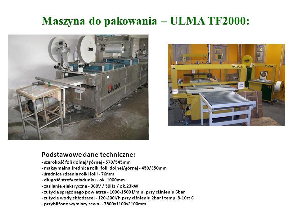 Maszyna do pakowania – ULMA TF2000: Podstawowe dane techniczne: - szerokość foli dolnej/górnej - 570/545mm - maksymalna średnica rolki folii dolnej/górnej - 450/350mm - średnica rdzenia rolki folii - 76mm - długość strefy załadunku - ok.