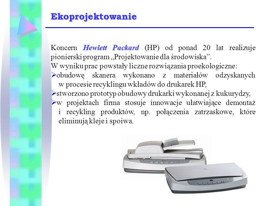 """Hewlett Packard Koncern Hewlett Packard (HP) od ponad 20 lat realizuje pionierski program """"Projektowanie dla środowiska"""". W wyniku prac powstały liczn"""
