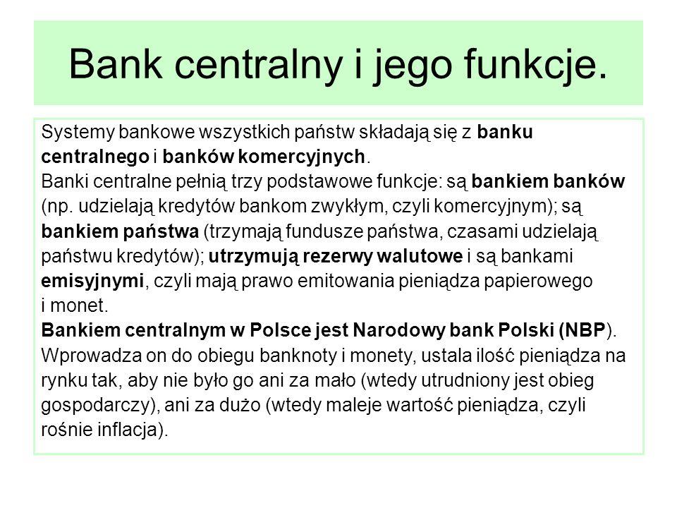 Narodowy Bank Polski obsługuje też długi państwa, zarządza rezerwami dewizowymi ( w tym żelazną rezerwą w złocie i różnych mocnych walutach, które można wykorzystać w sytuacji zagrożenia złotego), ustala kurs walutowy.
