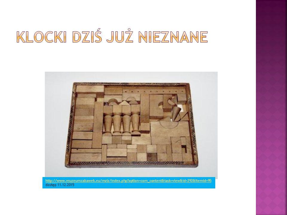 http://www.muzeumzabawek.eu/mziz/index.php?option=com_content&task=view&id=292&Itemid=95 http://www.muzeumzabawek.eu/mziz/index.php?option=com_content&task=view&id=292&Itemid=95 dostęp 11.12.2015
