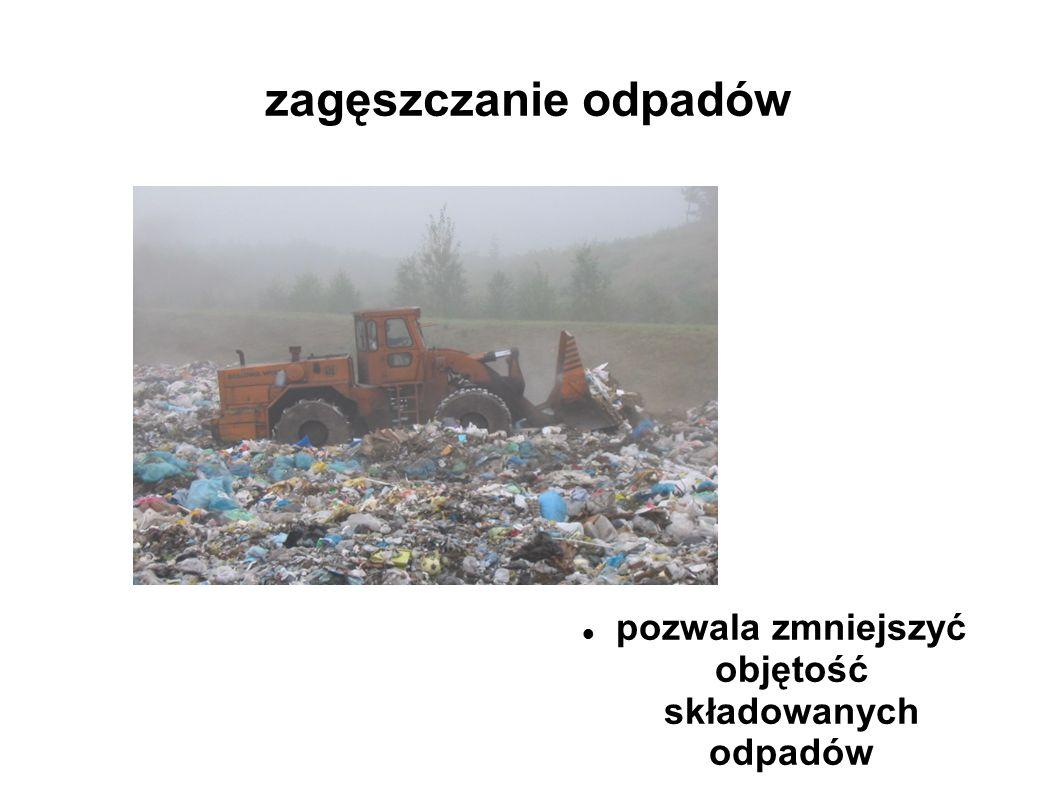 zagęszczanie odpadów pozwala zmniejszyć objętość składowanych odpadów