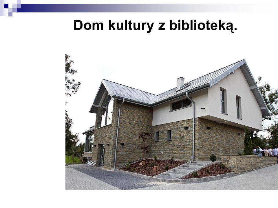 Dom kultury z biblioteką.