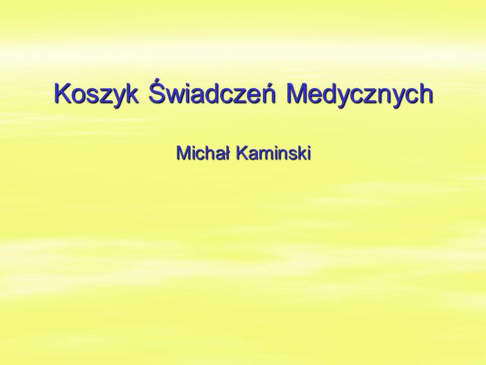 Koszyk Świadczeń Medycznych Michał Kaminski