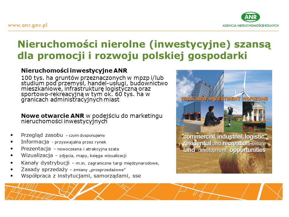 Nieruchomości nierolne (inwestycyjne) szansą dla promocji i rozwoju polskiej gospodarki Nieruchomości inwestycyjne ANR 100 tys.