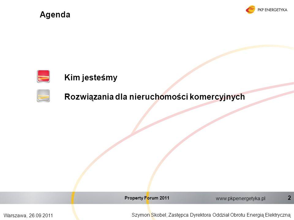 Szymon Skobel, Zastępca Dyrektora Oddział Obrotu Energią Elektryczną Warszawa, 26.09.2011 www.pkpenergetyka.pl 2 Kim jesteśmy Rozwiązania dla nieruchomości komercyjnych Agenda Property Forum 2011