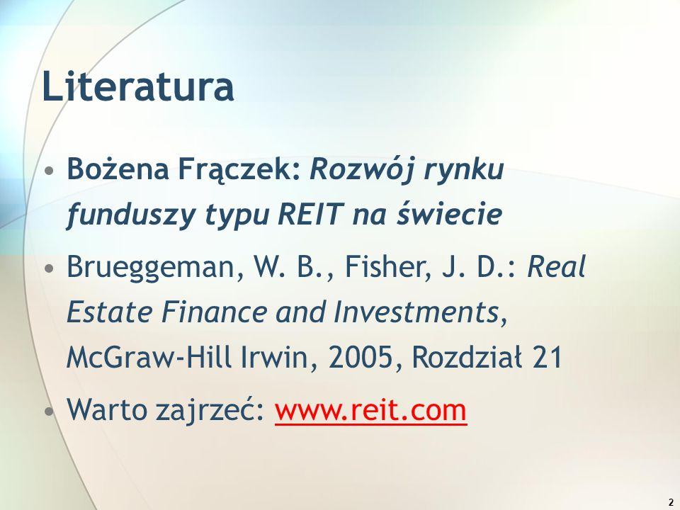 3 REIT Spółka posiadająca (i zarządzająca) nieruchomości komercyjne /dochodowe lub inne aktywa związane z nieruchomościami (kredyty, MBS) Specjalne opodatkowanie Redystrybucja dochodów do udziałowców Większość dochodów z nieruchomości Większość aktywów to nieruchomości Udziały notowane na giełdzie, obrót wtórny
