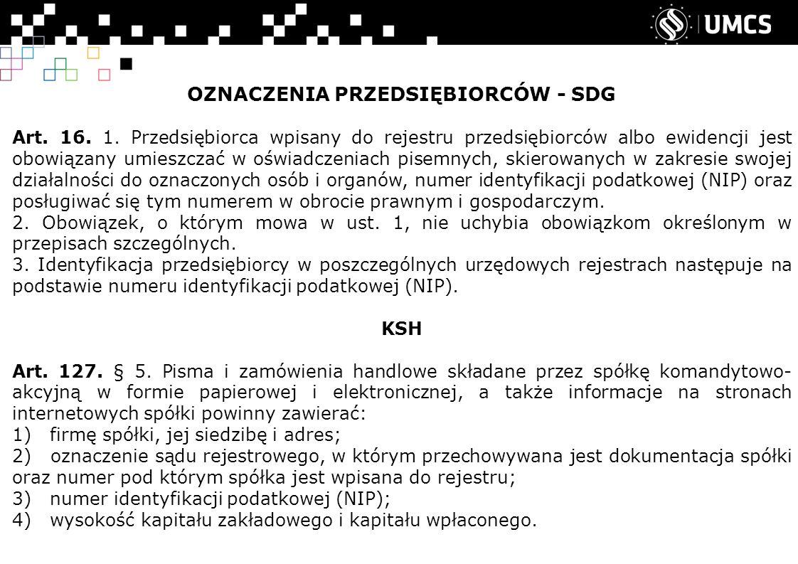 OZNACZENIA PRZEDSIĘBIORCÓW - SDG Art.16. 1.