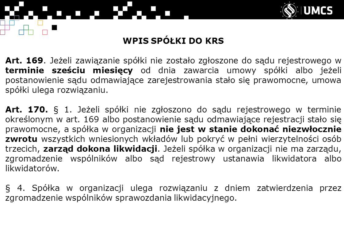 WPIS SPÓŁKI DO KRS Art. 169.