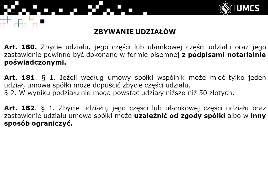 ZBYWANIE UDZIAŁÓW Art. 180.