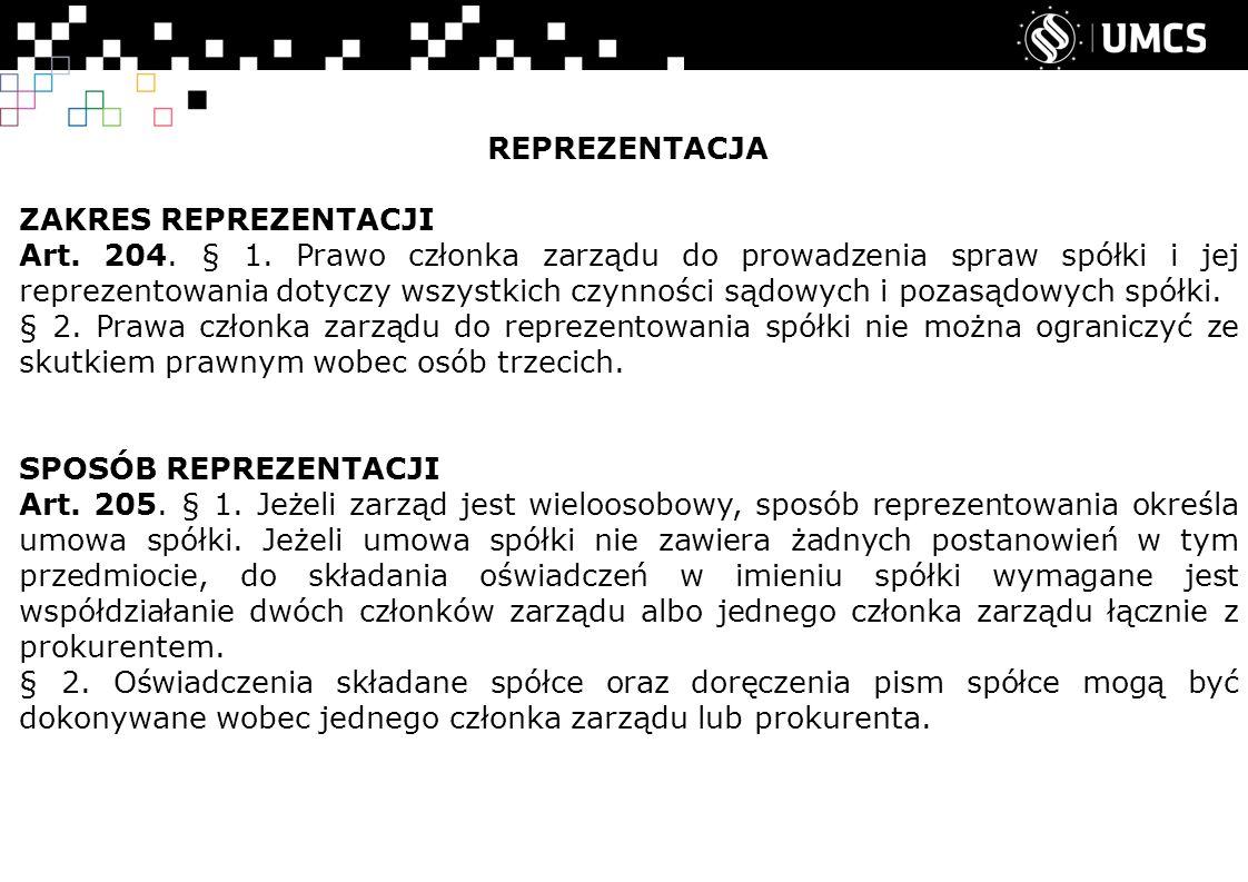 REPREZENTACJA ZAKRES REPREZENTACJI Art. 204. § 1.