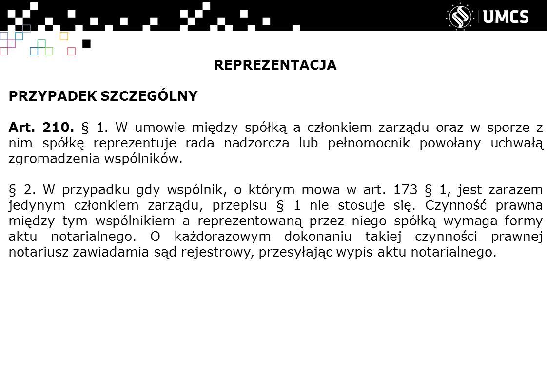 REPREZENTACJA PRZYPADEK SZCZEGÓLNY Art. 210. § 1.