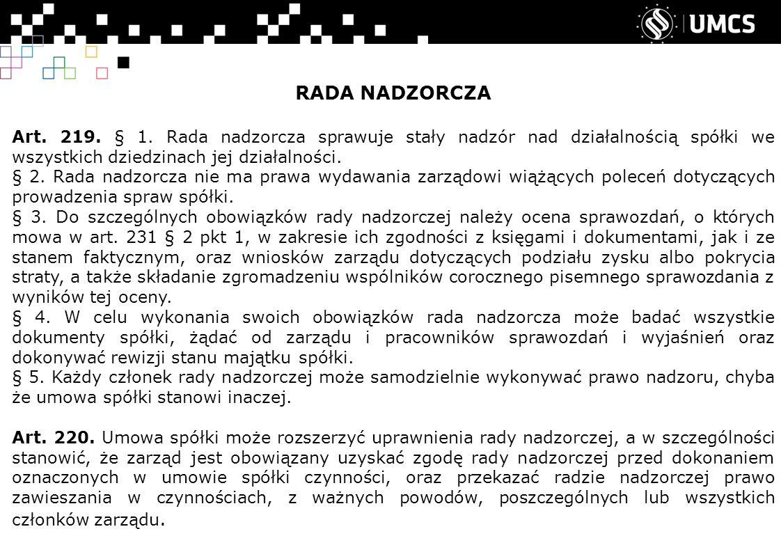 RADA NADZORCZA Art. 219. § 1.
