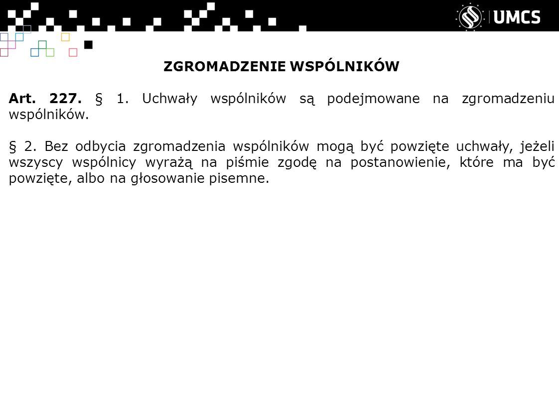 ZGROMADZENIE WSPÓLNIKÓW Art.227. § 1.