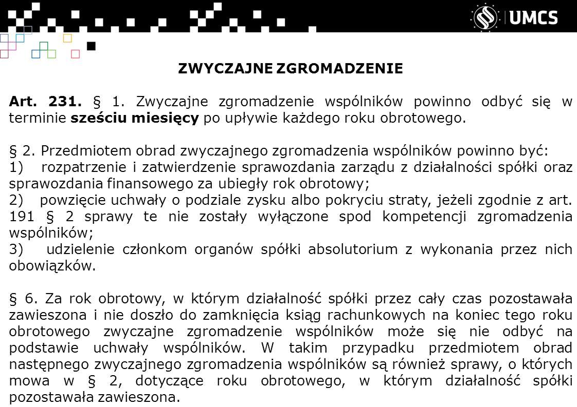 ZWYCZAJNE ZGROMADZENIE Art. 231. § 1.