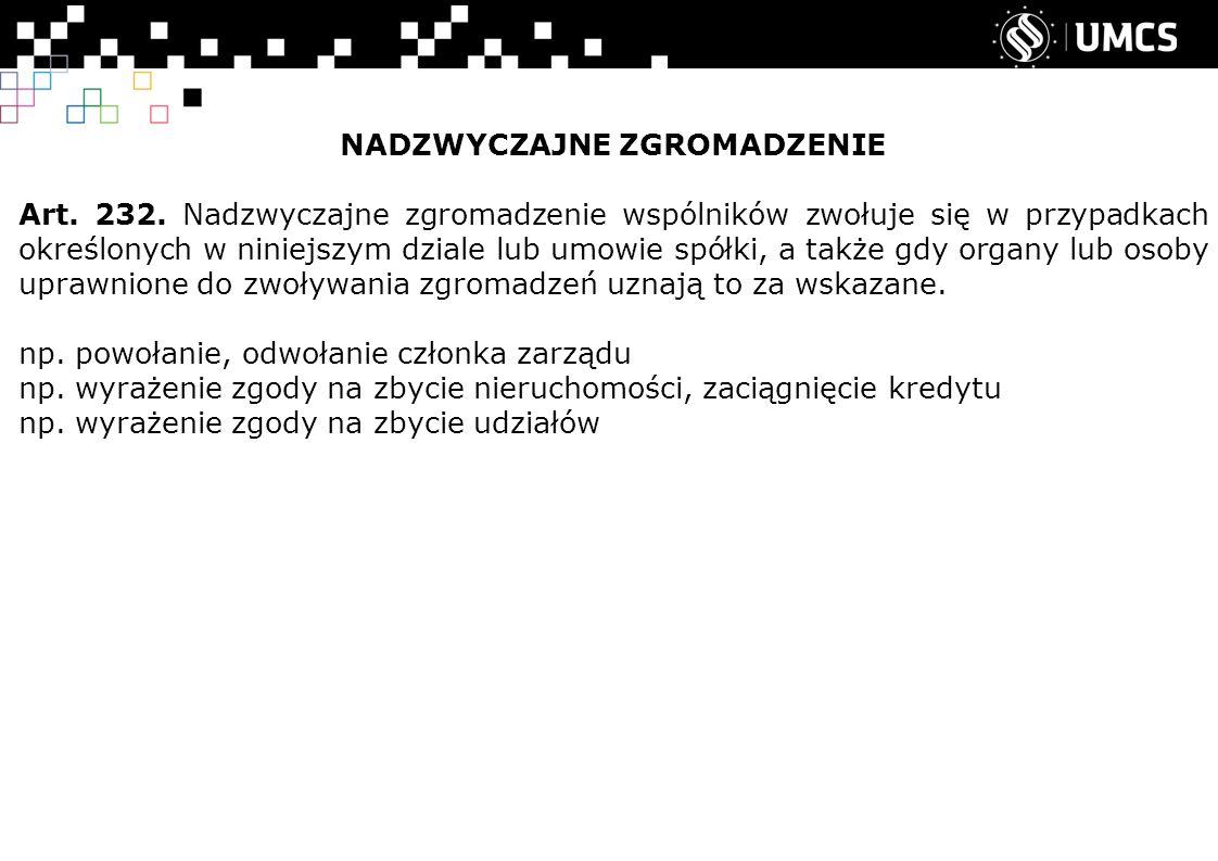 NADZWYCZAJNE ZGROMADZENIE Art.232.
