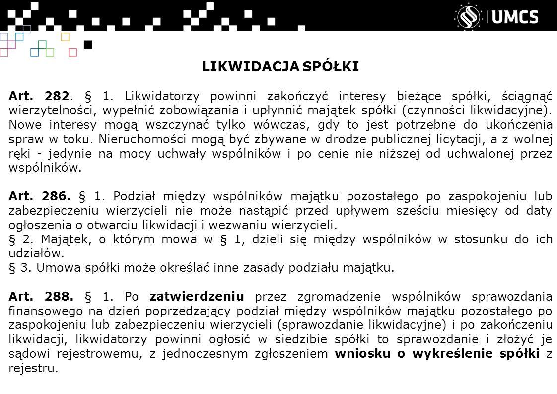 LIKWIDACJA SPÓŁKI Art. 282. § 1.