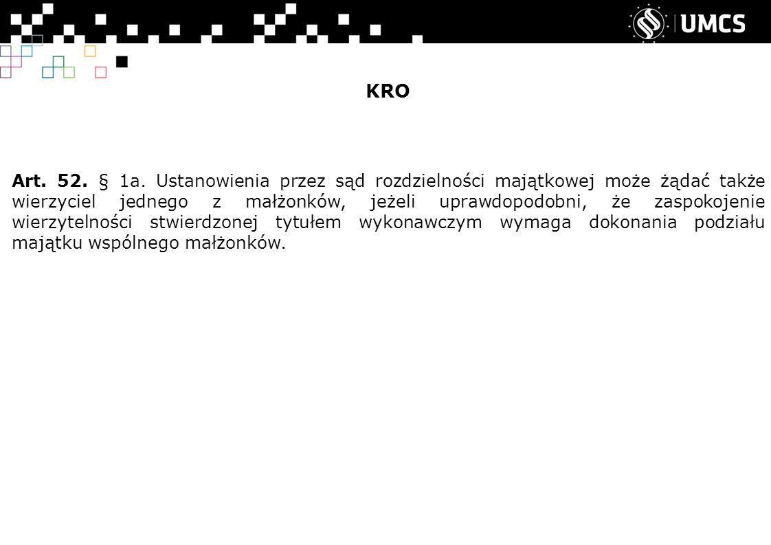 KRO Art. 52. § 1a.