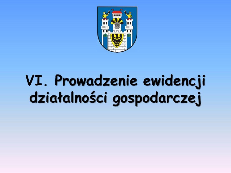 Prowadzenie ewidencji działalności gospodarczej VI. Prowadzenie ewidencji działalności gospodarczej
