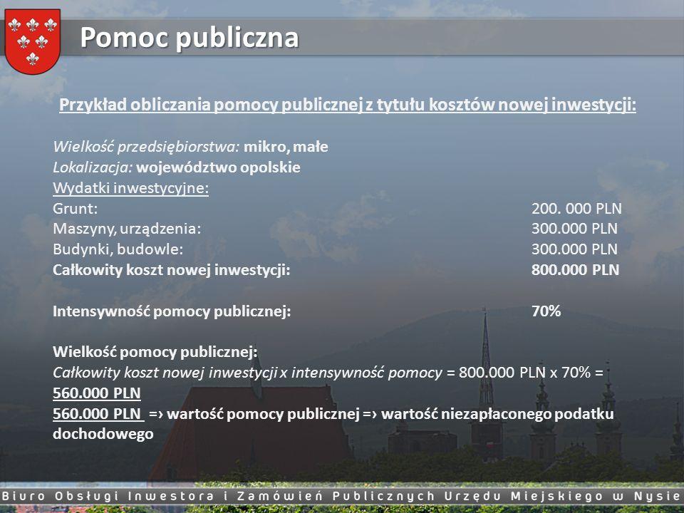 Przykład obliczania pomocy publicznej z tytułu kosztów nowej inwestycji: Wielkość przedsiębiorstwa: mikro, małe Lokalizacja: województwo opolskie Wyda