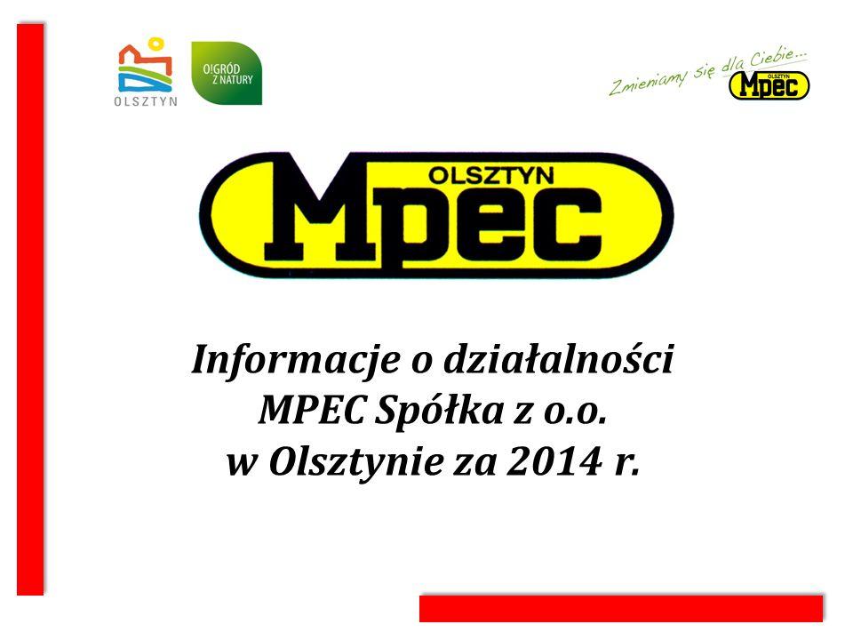 Informacje o działalności MPEC Spółka z o.o. w Olsztynie za 2014 r.