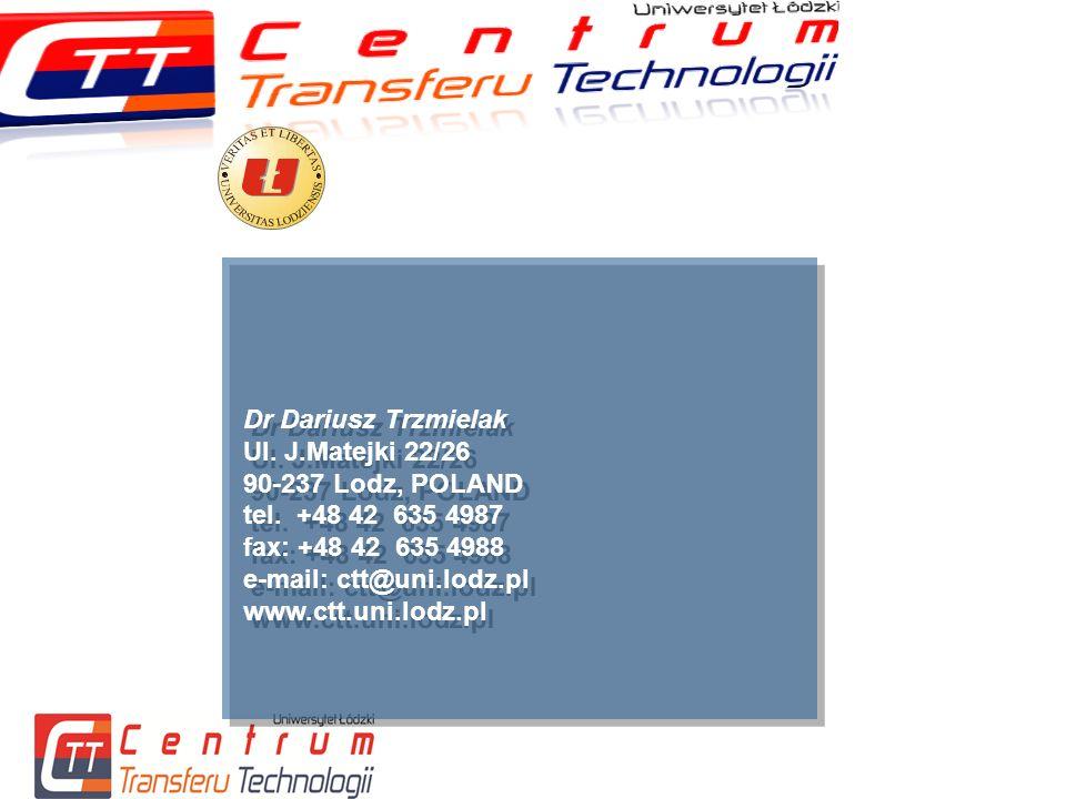 Dr Dariusz Trzmielak Ul. J.Matejki 22/26 90-237 Lodz, POLAND tel.