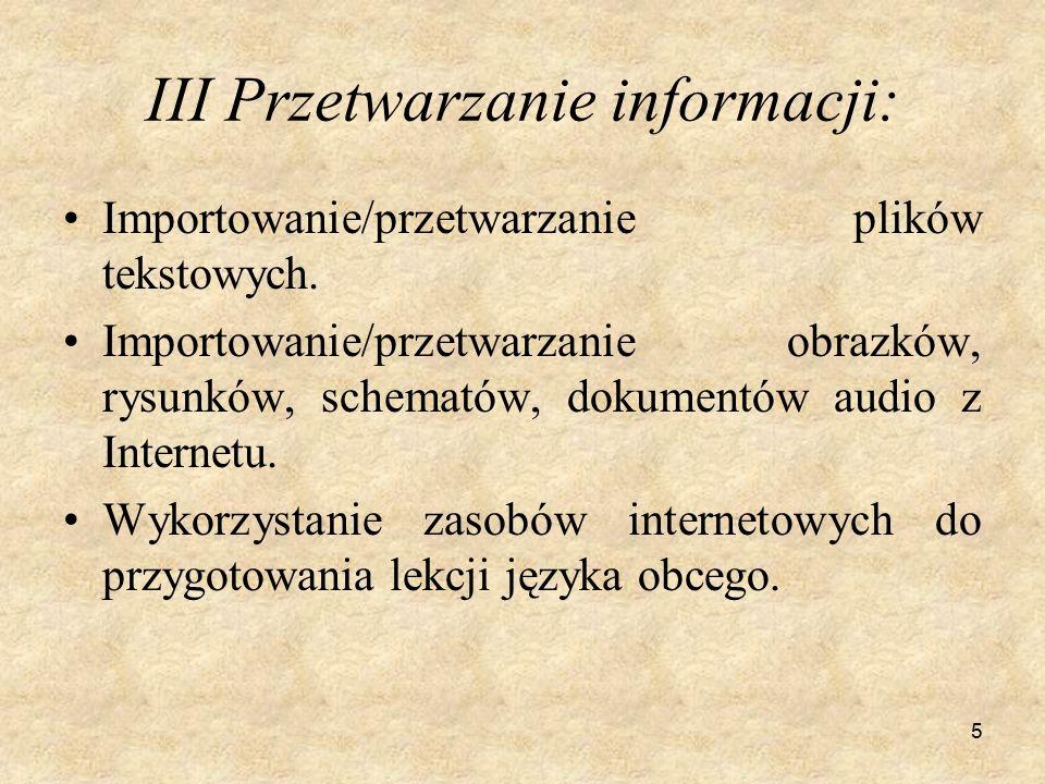 5 III Przetwarzanie informacji: Importowanie/przetwarzanie plików tekstowych.