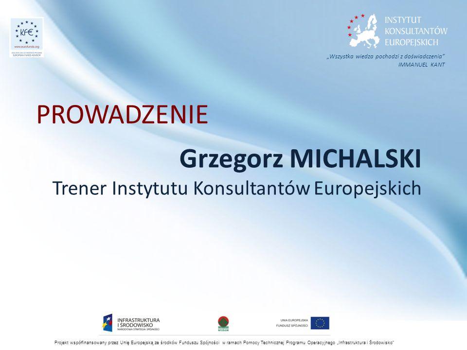 """Projekt współfinansowany przez Unię Europejską ze środków Funduszu Spójności w ramach Pomocy Technicznej Programu Operacyjnego """"Infrastruktura i Środowisko 93 FCF a NWC Zasada 7."""