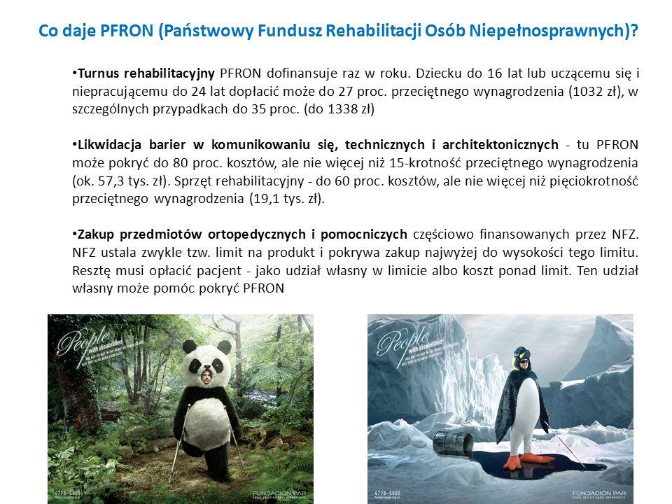 Co daje PFRON (Państwowy Fundusz Rehabilitacji Osób Niepełnosprawnych).