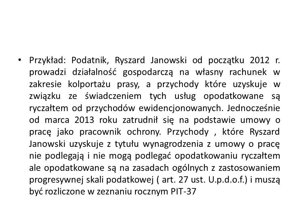 Przykład: Podatnik, Ryszard Janowski od początku 2012 r.