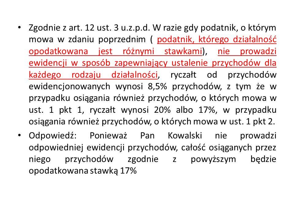 Zgodnie z art. 12 ust. 3 u.z.p.d.