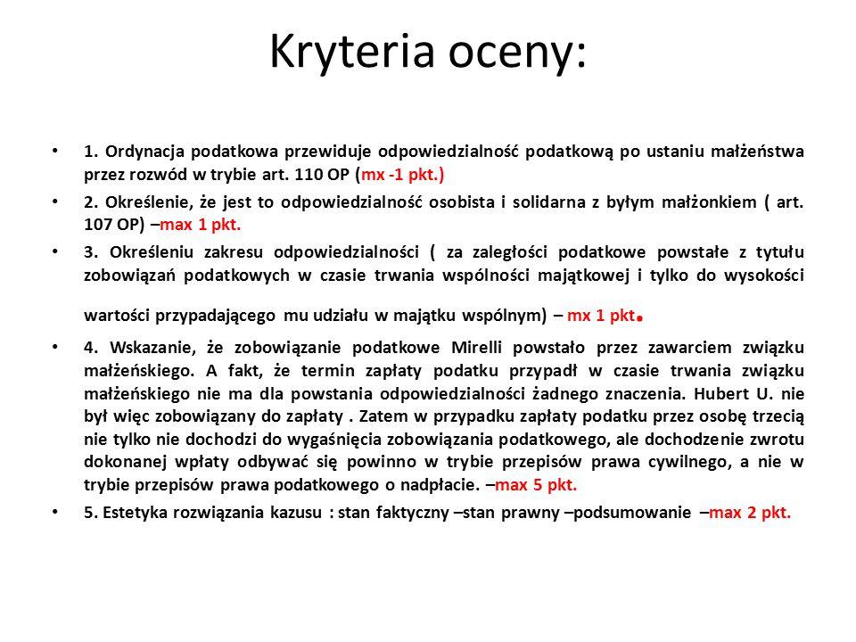 Kryteria oceny: 1.