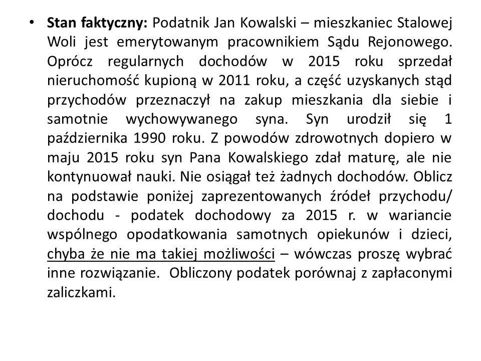 Stan faktyczny: Podatnik Jan Kowalski – mieszkaniec Stalowej Woli jest emerytowanym pracownikiem Sądu Rejonowego.