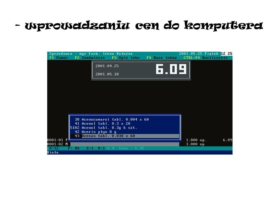 - wprowadzaniu cen do komputera