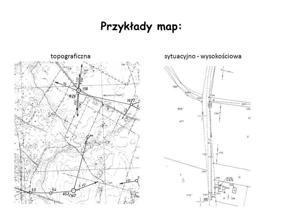 Przykłady map: topograficznasytuacyjno - wysokościowa