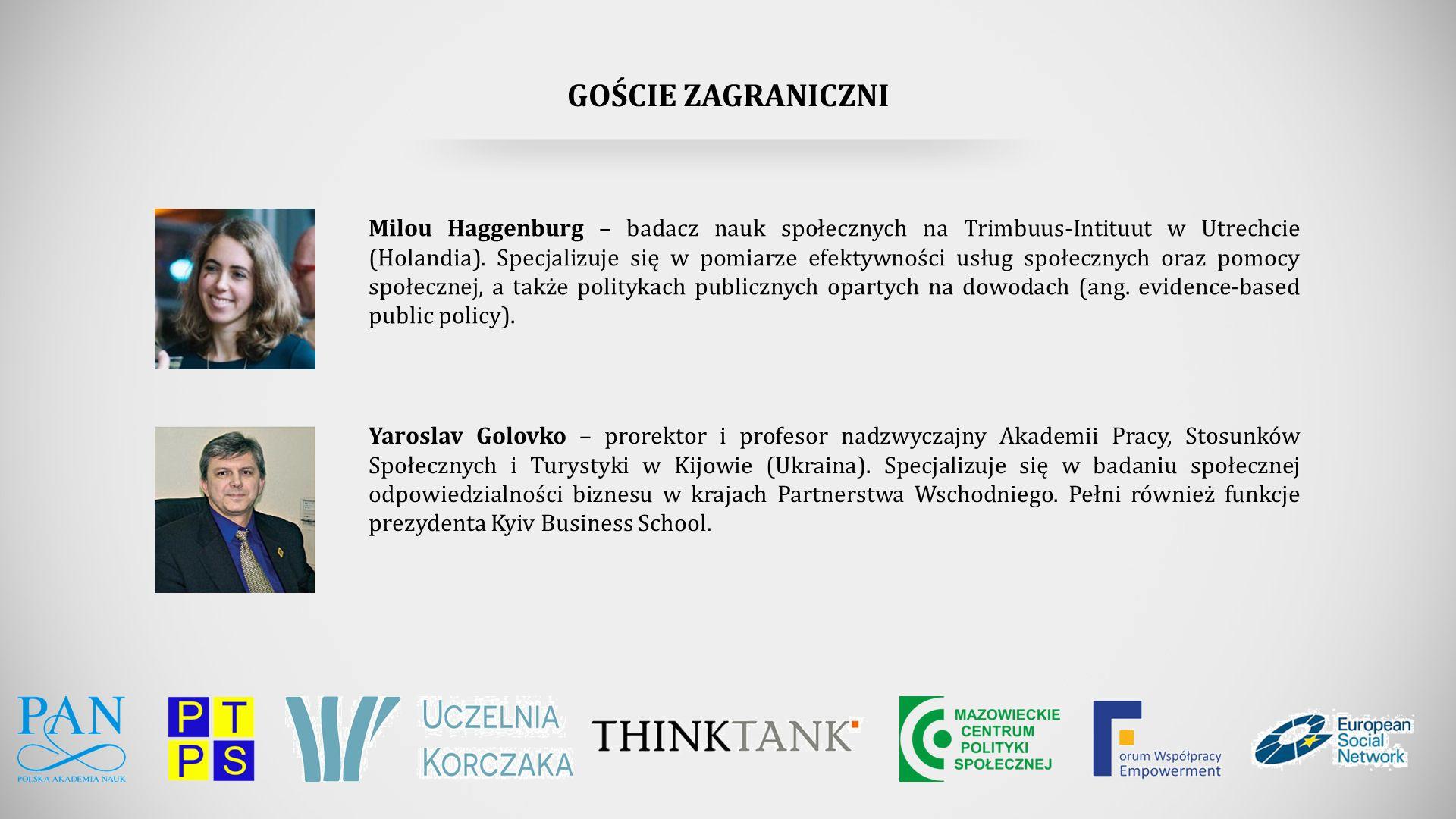 GOŚCIE ZAGRANICZNI Yaroslav Golovko – prorektor i profesor nadzwyczajny Akademii Pracy, Stosunków Społecznych i Turystyki w Kijowie (Ukraina).
