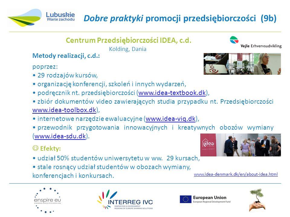 Dobre praktyki promocji przedsiębiorczości (9b) Efekty: udział 50% studentów uniwersytetu w ww.