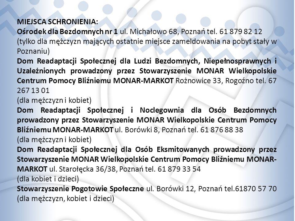 MIEJSCA SCHRONIENIA: Ośrodek dla Bezdomnych nr 1 ul.